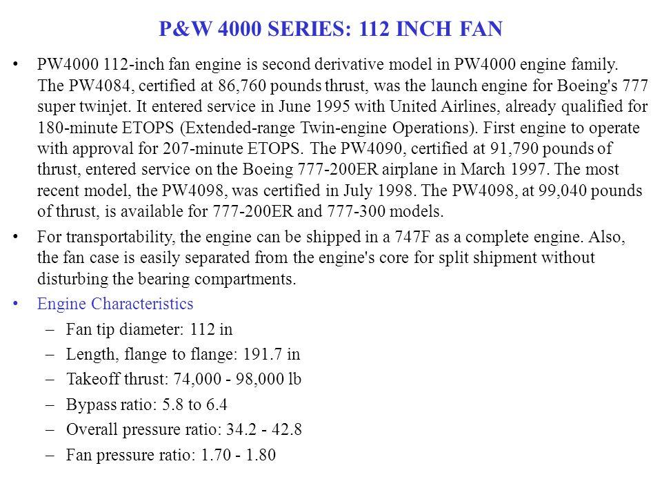 P&W 4000 SERIES: 112 INCH FAN