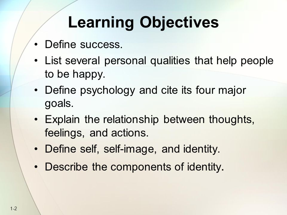 Learning Objectives Define success.