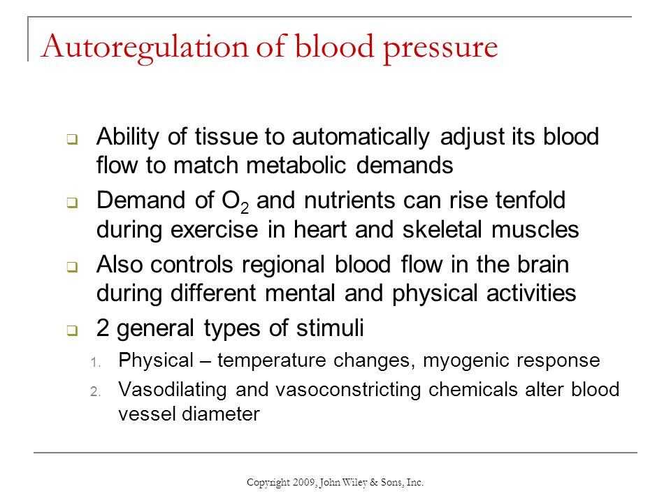 Autoregulation of blood pressure