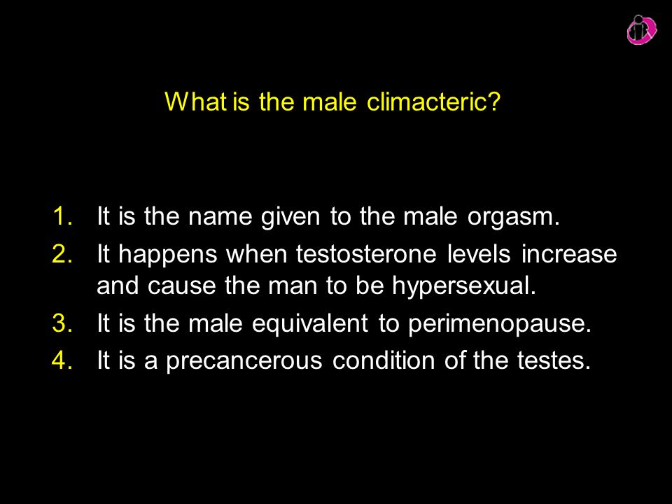 What is the male climacteric