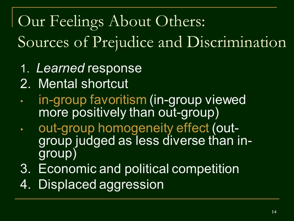 Our Feelings About Others: Sources of Prejudice and Discrimination