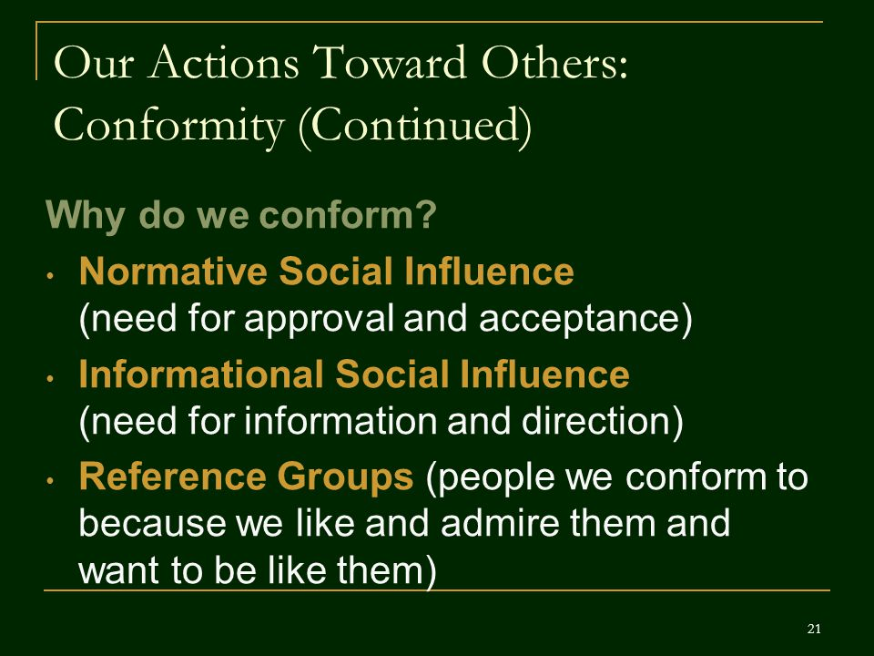 Our Actions Toward Others: Conformity (Continued)