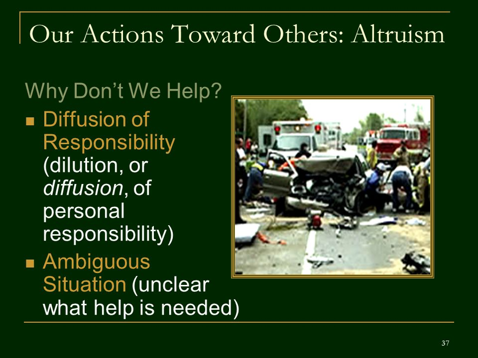 Our Actions Toward Others: Altruism