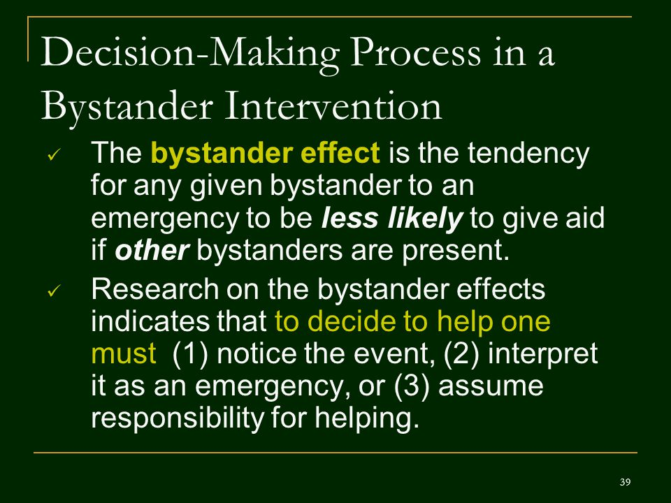 Decision-Making Process in a Bystander Intervention