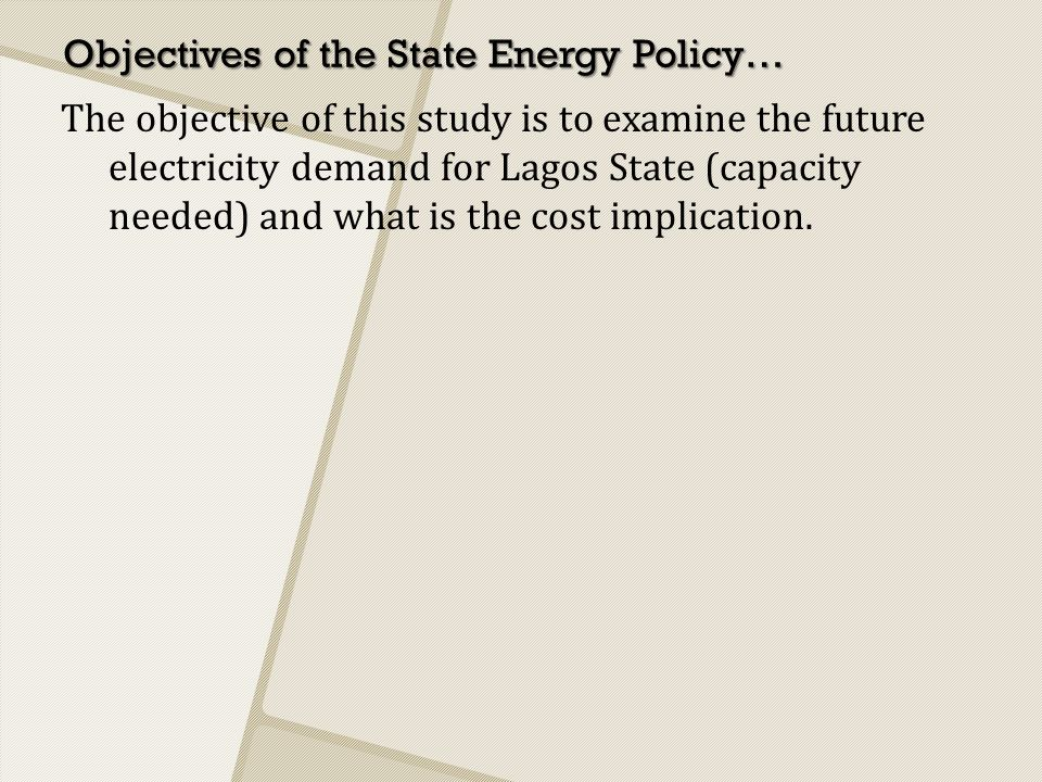 Objectives of the State Energy Policy…