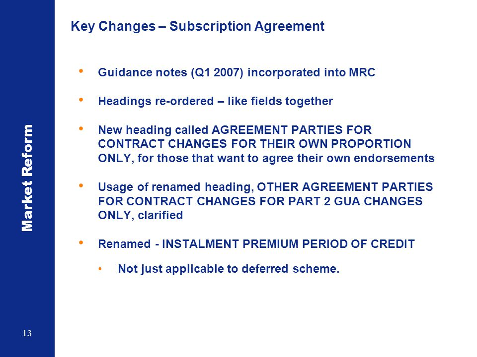 Key Changes – Subscription Agreement