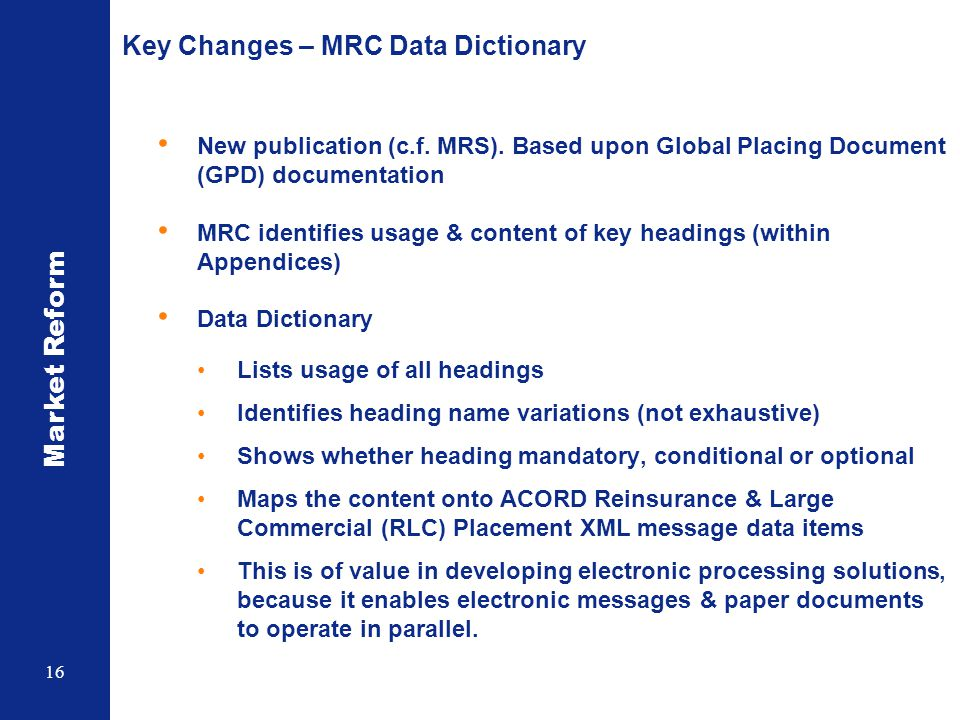 Key Changes – MRC Data Dictionary