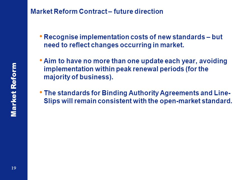 Market Reform Contract – future direction