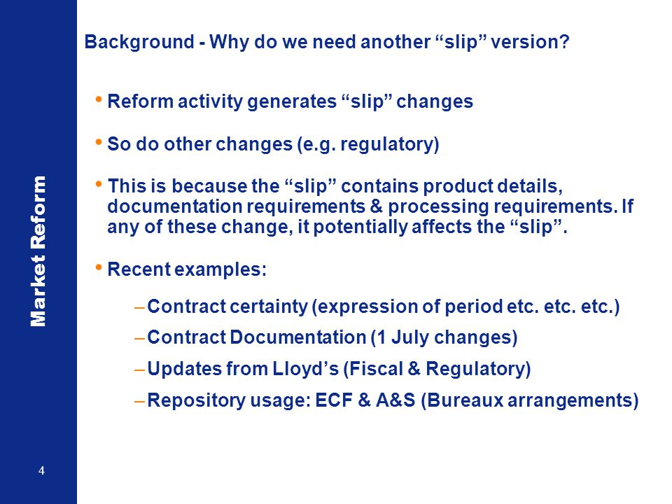 Background - Why do we need another slip version