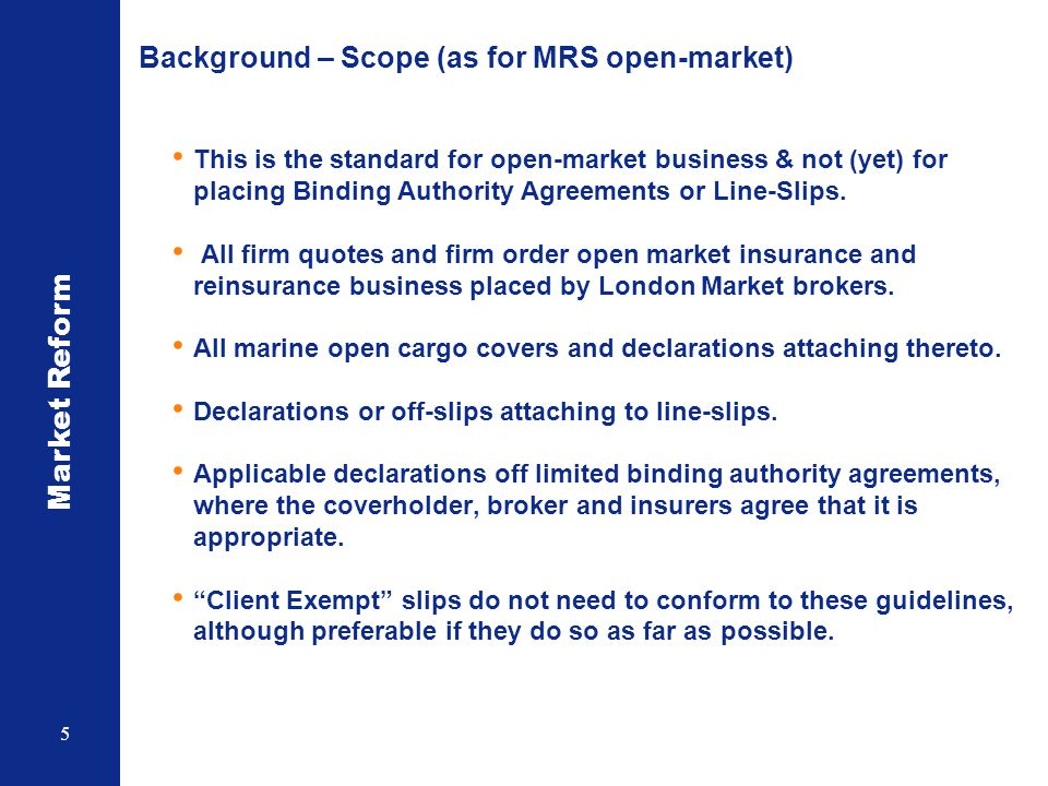 Background – Scope (as for MRS open-market)