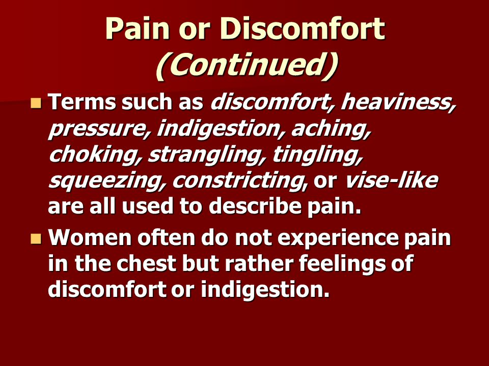 Pain or Discomfort (Continued)