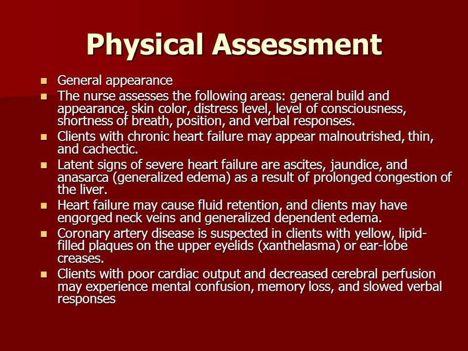 Physical Assessment General appearance