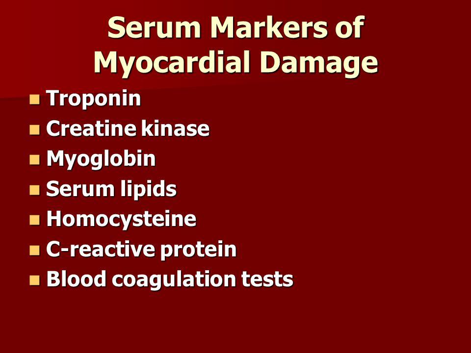 Serum Markers of Myocardial Damage