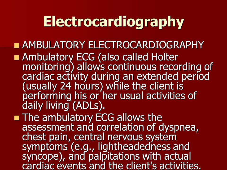 Electrocardiography AMBULATORY ELECTROCARDIOGRAPHY