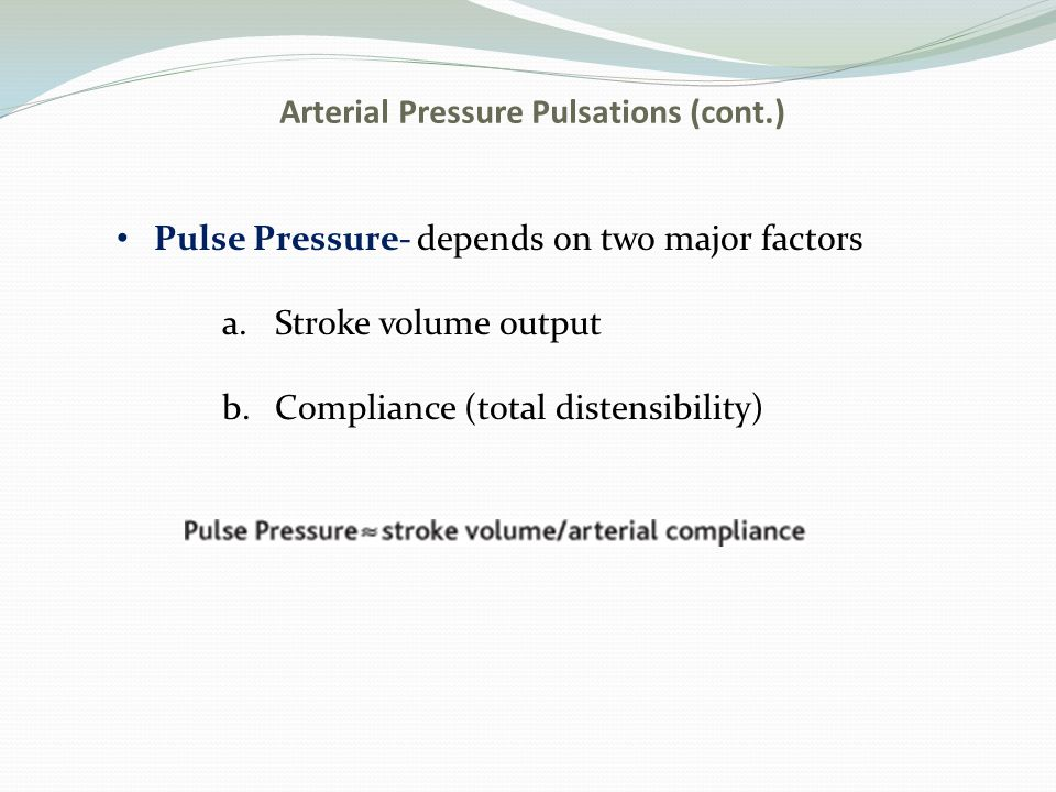Arterial Pressure Pulsations (cont.)