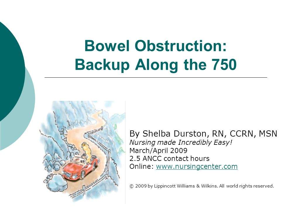 Bowel Obstruction: Backup Along the 750