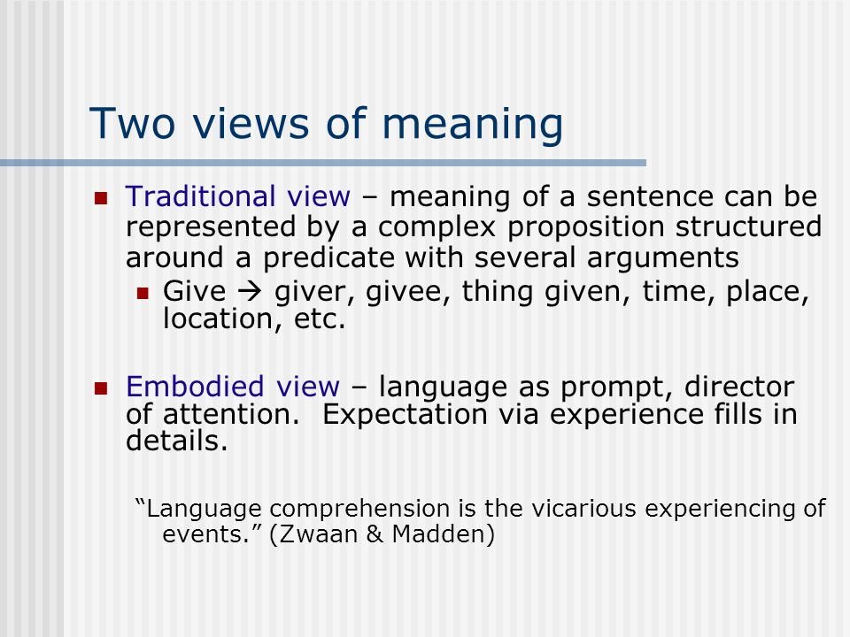 Two views of meaning