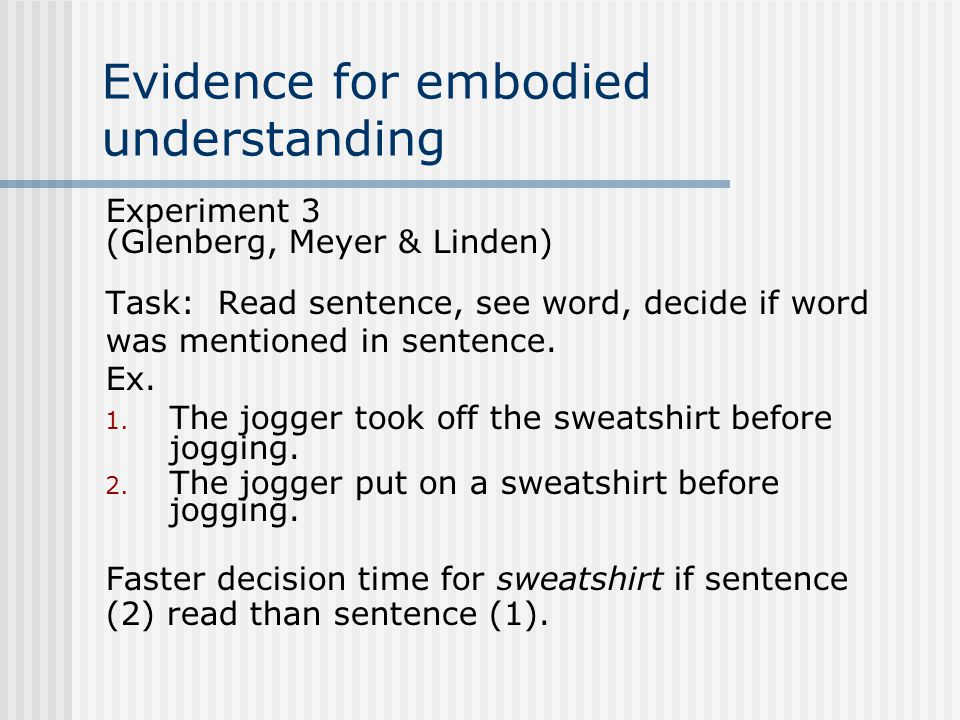 Evidence for embodied understanding