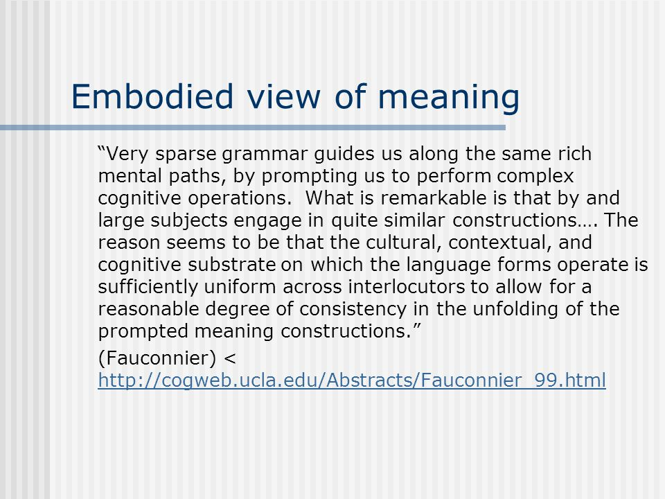 Embodied view of meaning