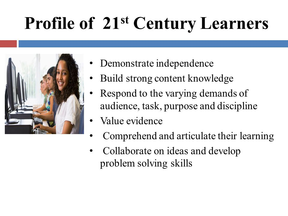 Profile of 21st Century Learners