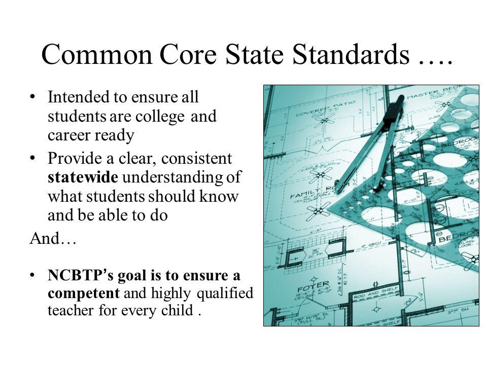 Common Core State Standards ….