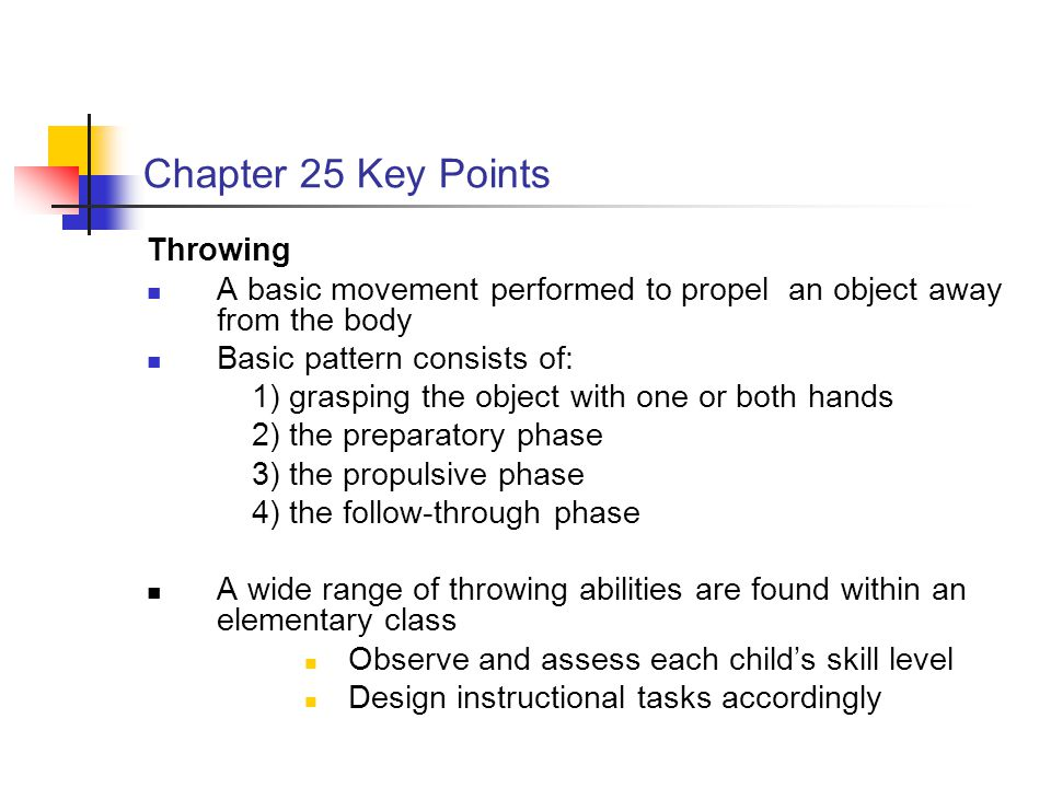 Chapter 25 Key Points Throwing