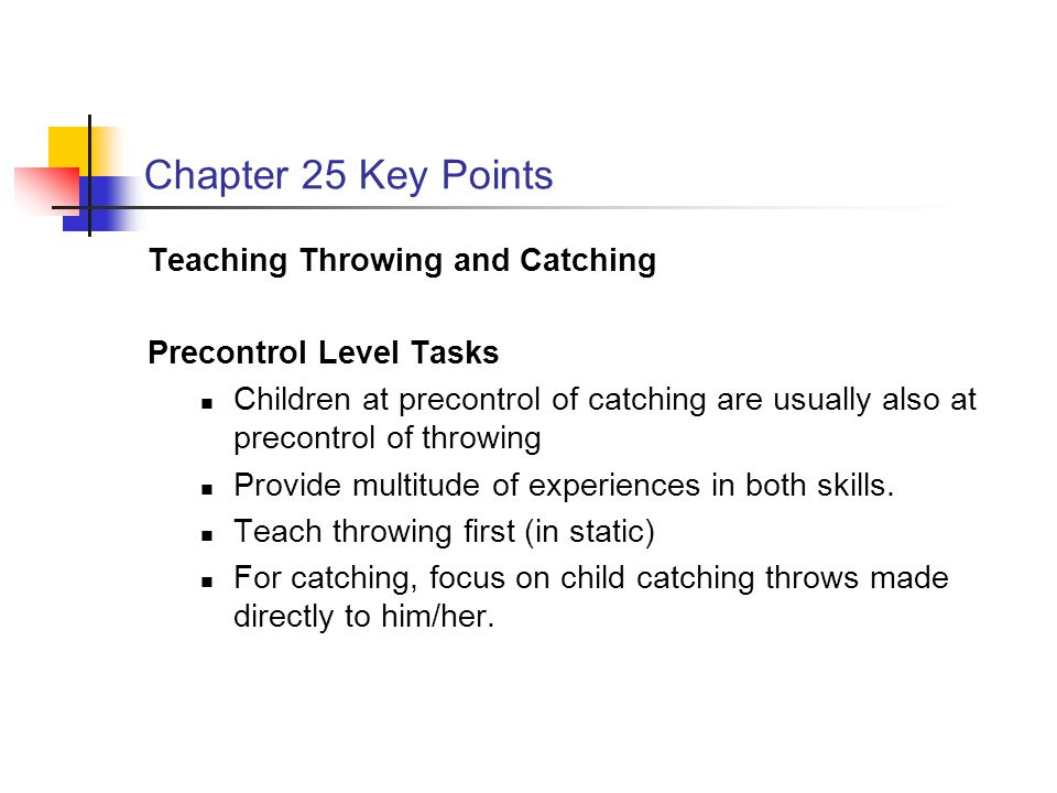 Chapter 25 Key Points Teaching Throwing and Catching