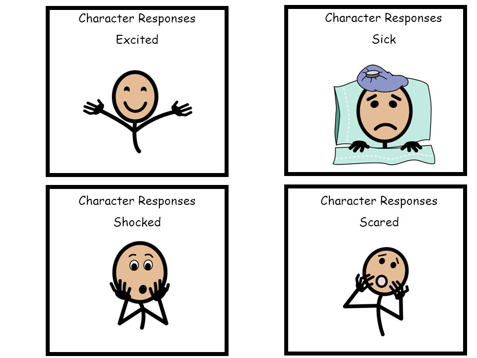 Character Responses Excited. Character Responses. Sick. Character Responses. Shocked. Character Responses.
