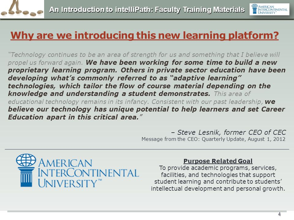 Why are we introducing this new learning platform