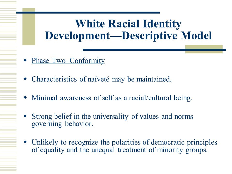 White Racial Identity Development—Descriptive Model