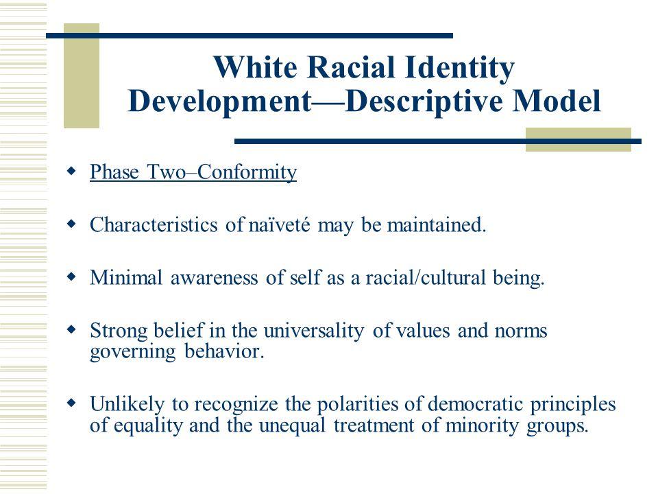 White Racial Identity Development—Descriptive Model