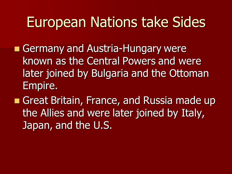 European Nations take Sides