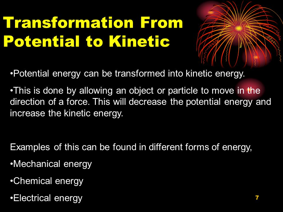 Transformation From Potential to Kinetic