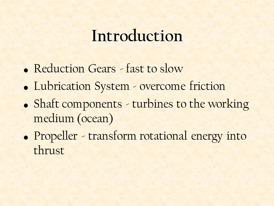 Introduction Reduction Gears - fast to slow