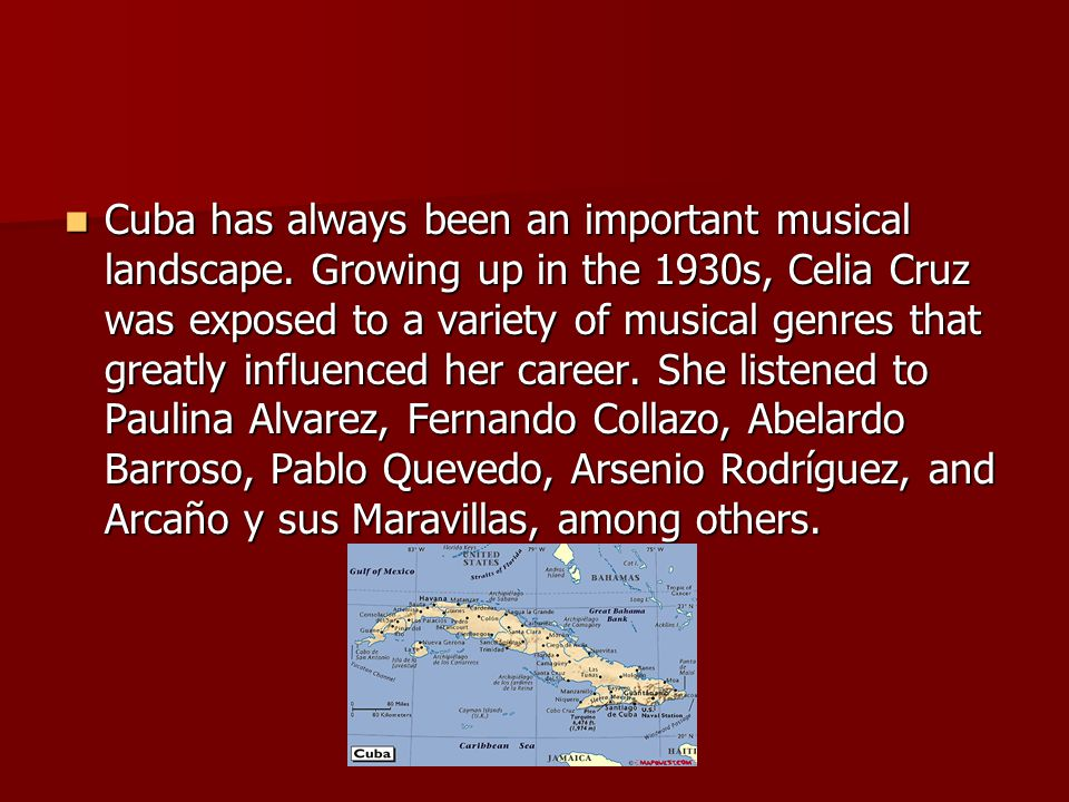 Cuba has always been an important musical landscape