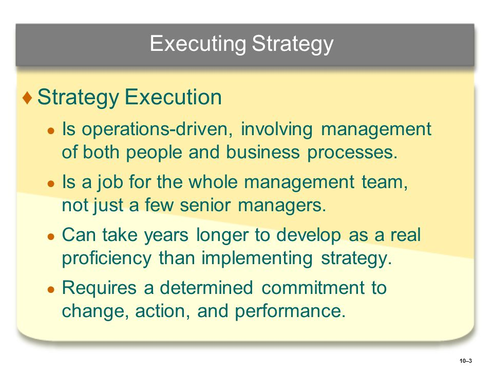 Executing Strategy Strategy Execution