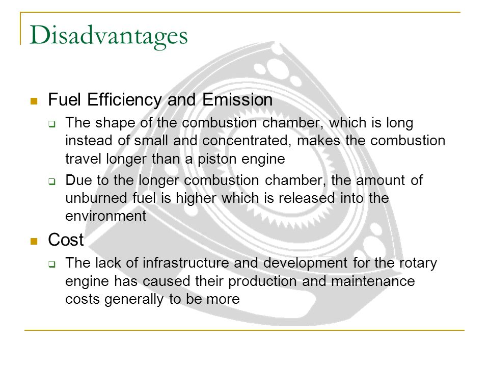 Disadvantages Fuel Efficiency and Emission Cost