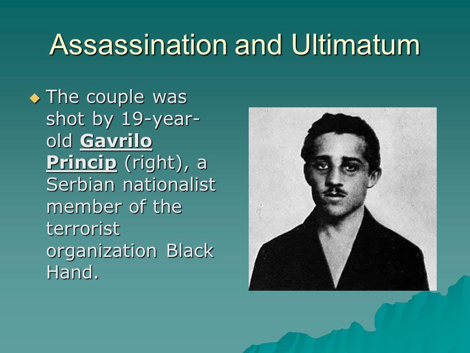 Assassination and Ultimatum