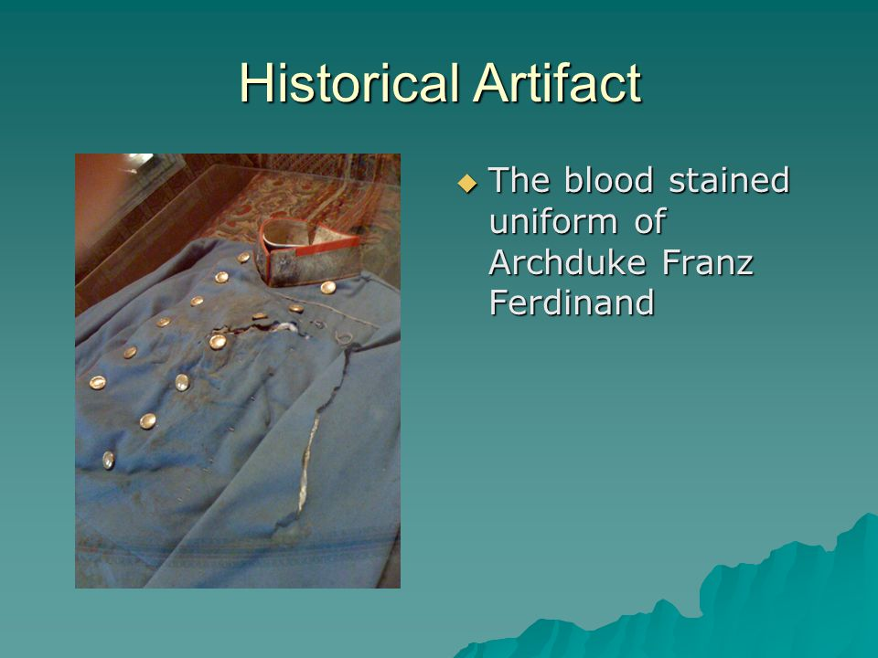 Historical Artifact The blood stained uniform of Archduke Franz Ferdinand