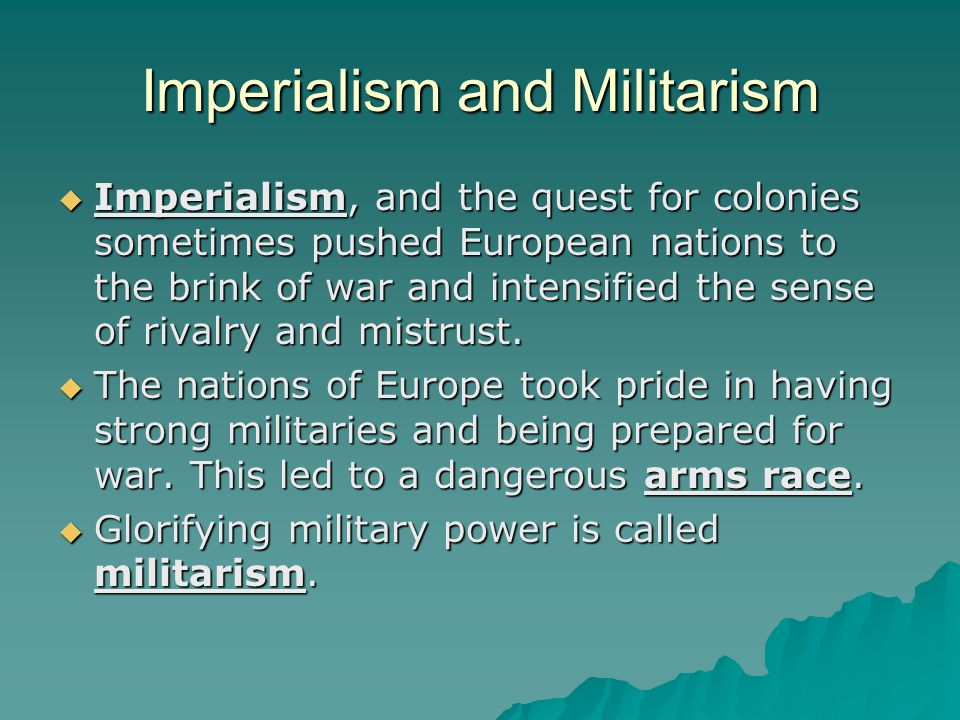 Imperialism and Militarism