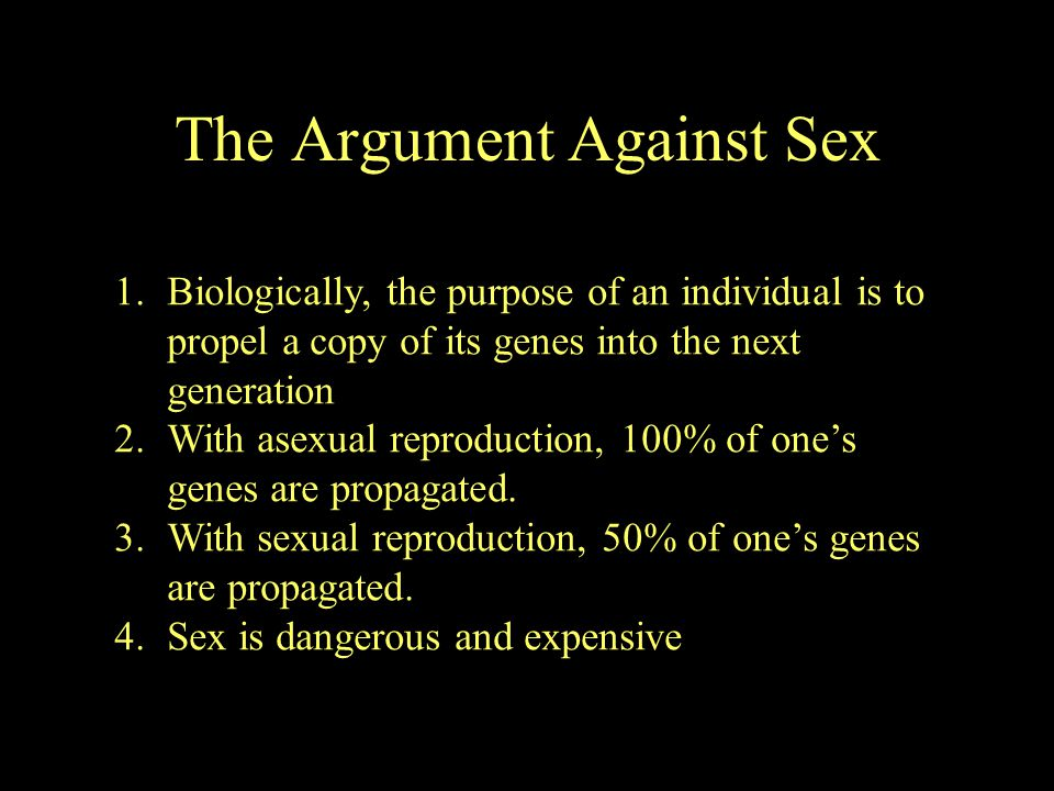 The Argument Against Sex
