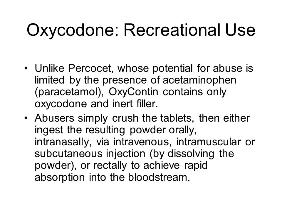 Oxycodone: Recreational Use