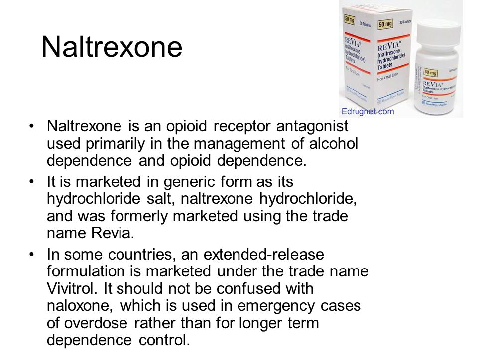 Naltrexone Naltrexone is an opioid receptor antagonist used primarily in the management of alcohol dependence and opioid dependence.