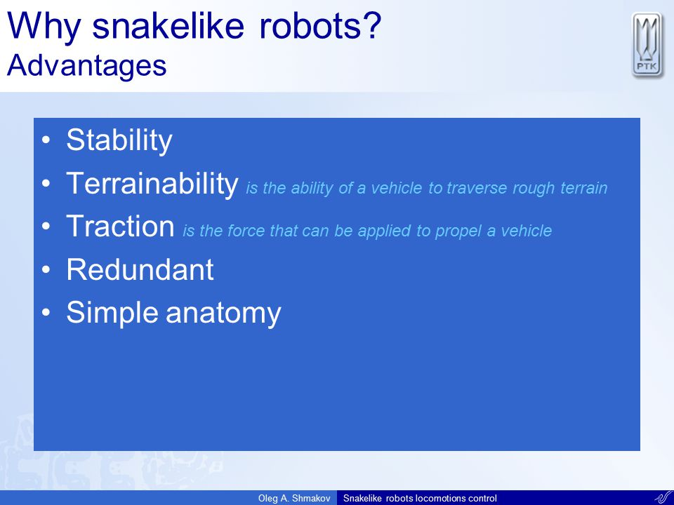 Why snakelike robots Advantages