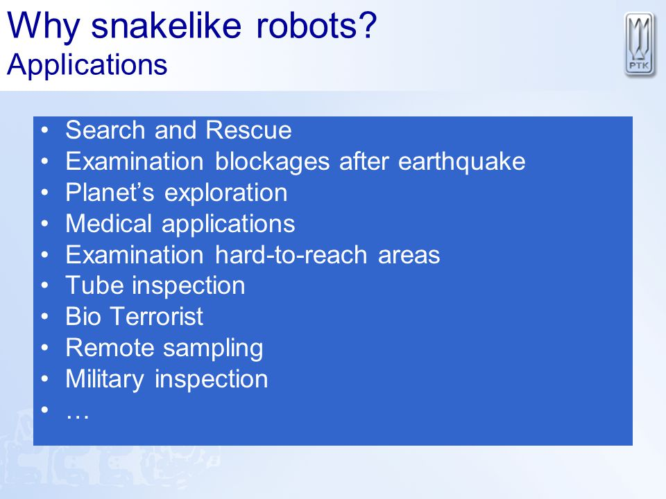 Why snakelike robots Applications