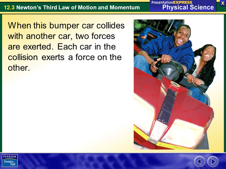 When this bumper car collides with another car, two forces are exerted