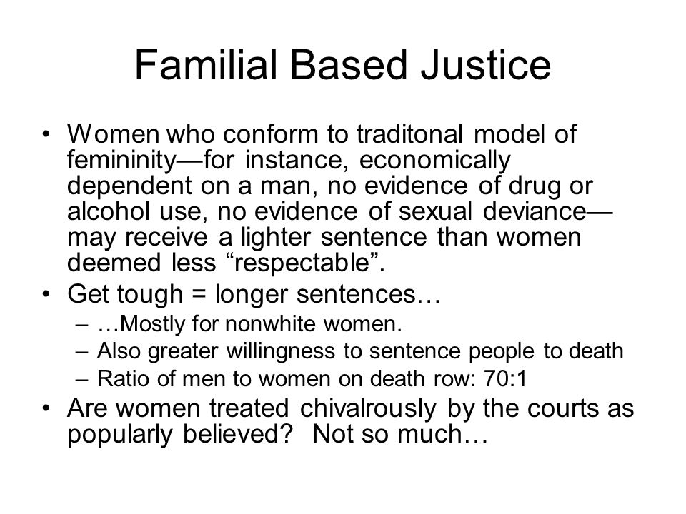 Familial Based Justice