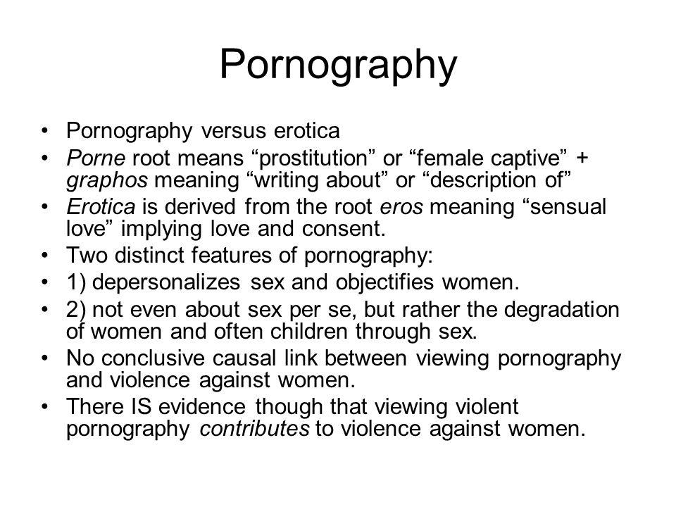Pornography Pornography versus erotica