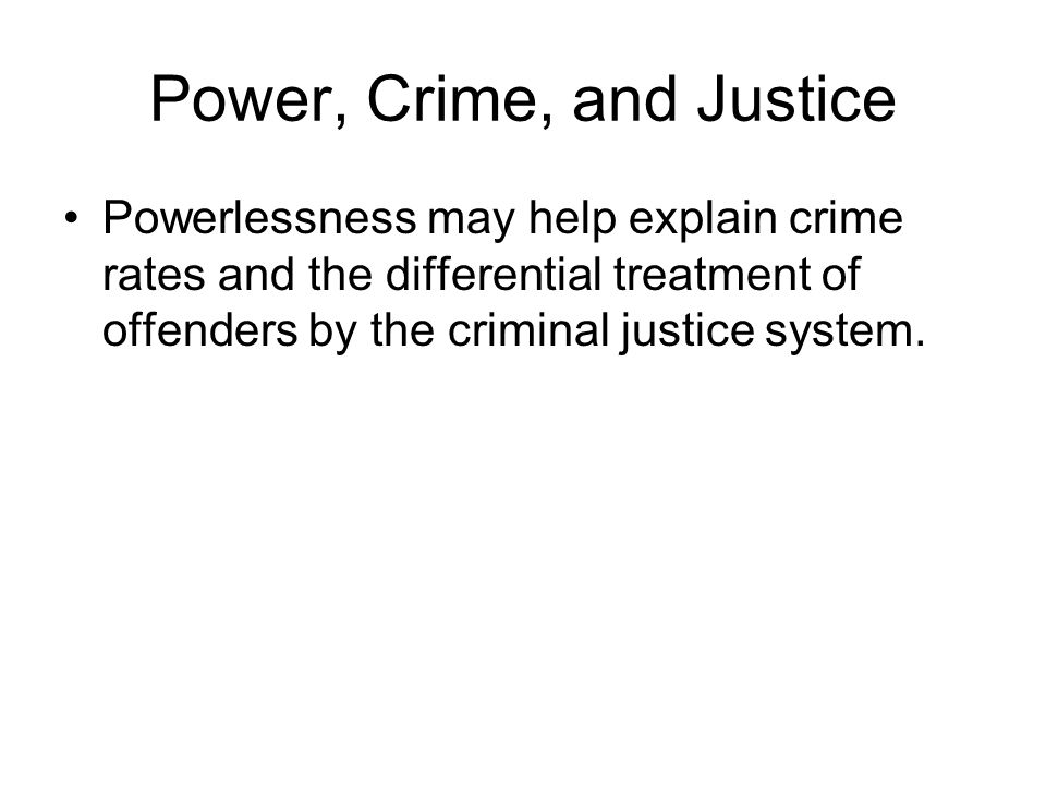 Power, Crime, and Justice