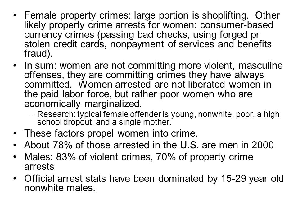 These factors propel women into crime.